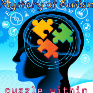 Signs and Signals: the mystery of autism